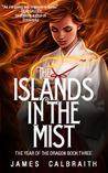 The Islands in the Mist by James Calbraith