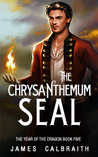 The Chrysanthemum Seal by James Calbraith
