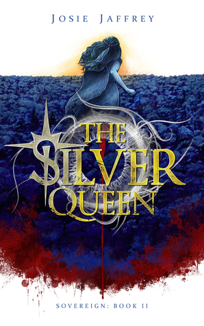 The Silver Queen by Josie Jaffrey