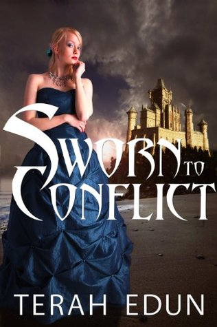 Sworn to Conflict ) by Terah Edun