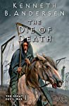 The Die of Death: The Great Devil War II by Kenneth B. Andersen
