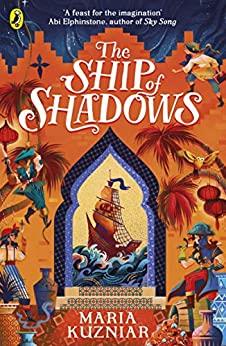 The Ship of Shadows by Maria Kuzniar