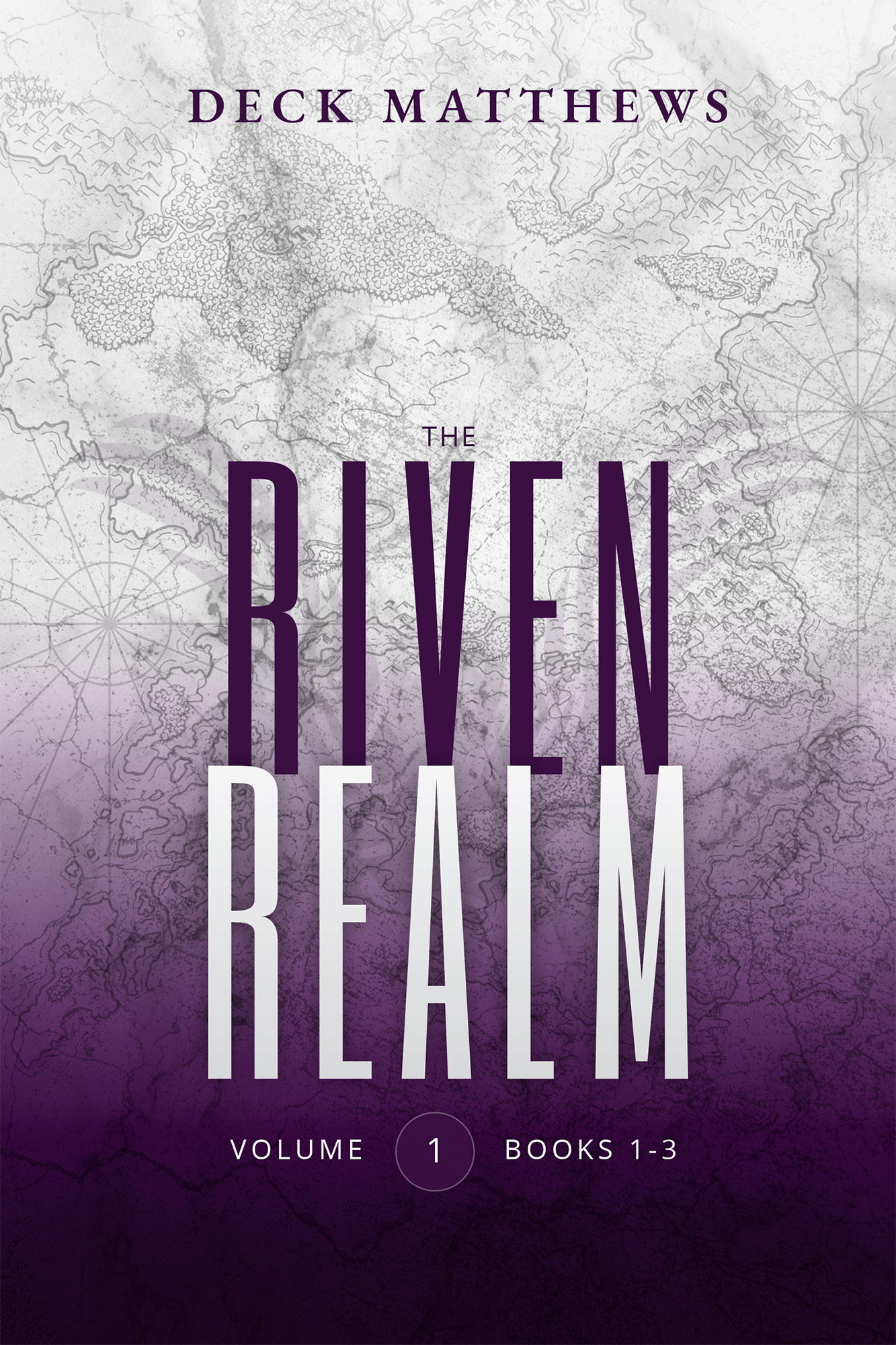 The Riven Realm - Volume 1 by Deck Matthews