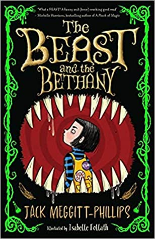 The Beast and the Bethany by Jack Meggitt-Phillips, Isabelle Follath