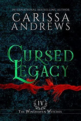 Cursed Legacy by Carissa Andrews