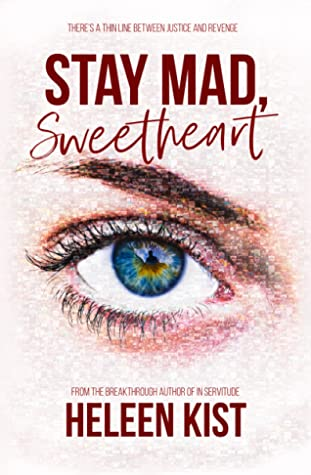 Stay Mad, Sweetheart by Heleen Kist